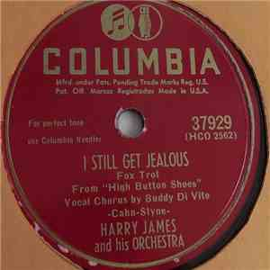 Harry James And His Orchestra - I Still Get Jealous / Sentimental Souvenirs download mp3 flac