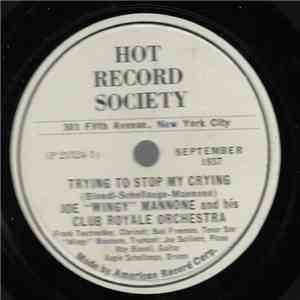 "Joe ""Wingy"" Mannone And His Club Royale Orchestra / The Cellar Boys - Trying To Stop My Crying / Wailing Blues download mp3 flac"