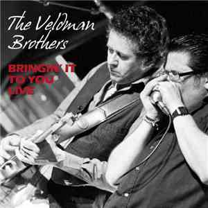 The Veldman Brothers - Bringin' It To You Live download free